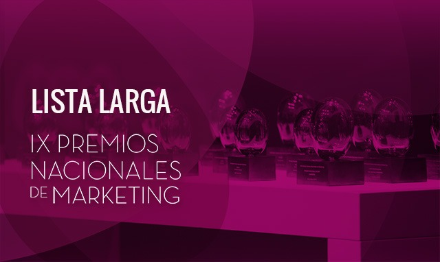 Lista Larga IX Premios Nacionales de Marketing