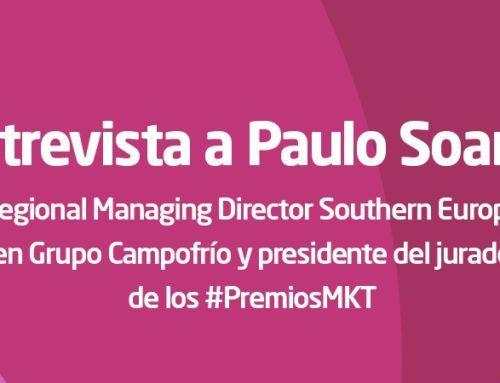 «EL PRINCIPAL RETO DEL SECTOR DEL MARKETING SERÁ SER CAPAZ DE CONTINUAR SIENDO RELEVANTES». –PAULO SOARES, PRESIDENTE DEL JURADO DE LOS #PREMIOSMKT